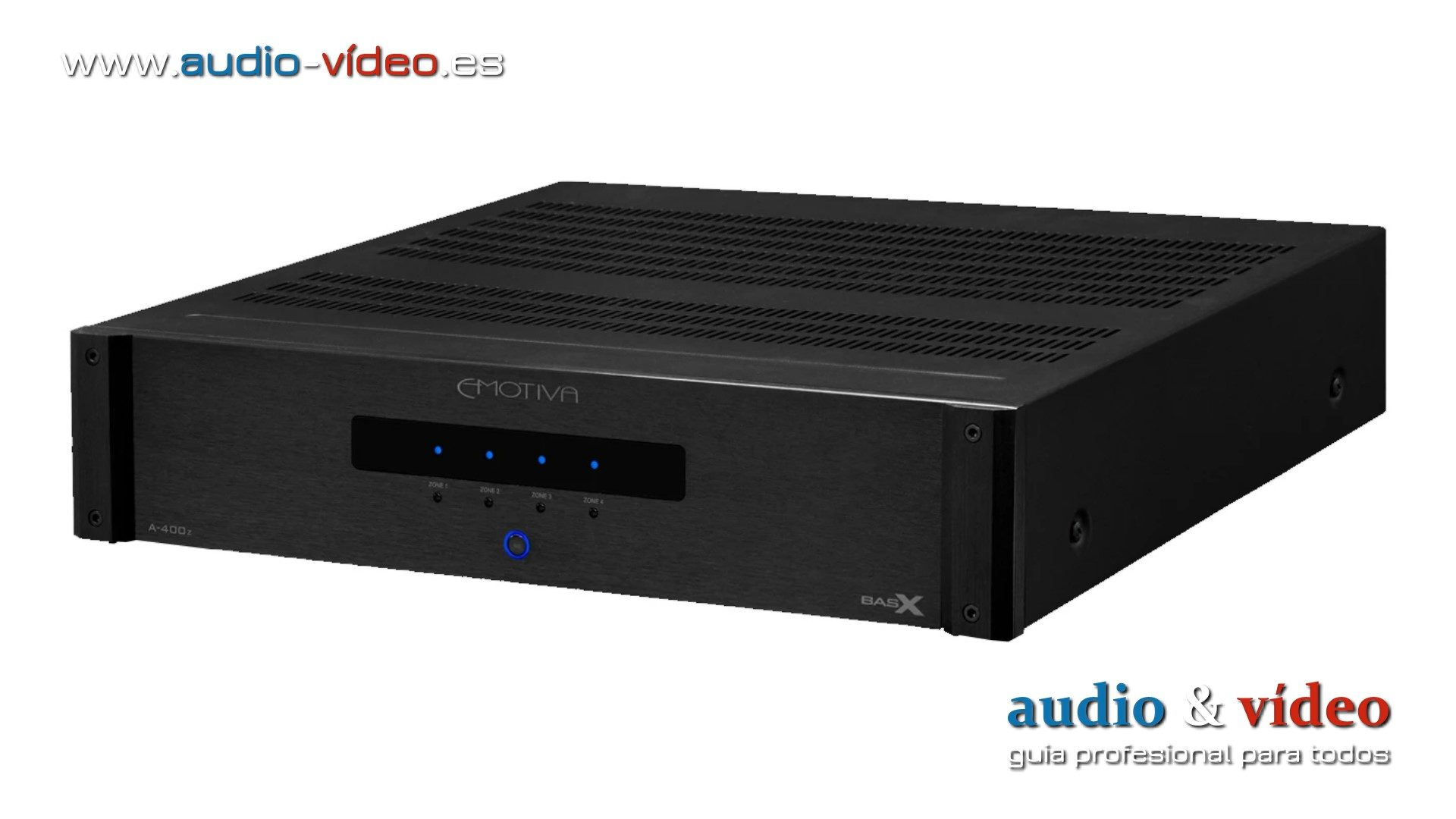 Emotiva A-400z, el nuevo amplificador BasX con distribución zonas de audio